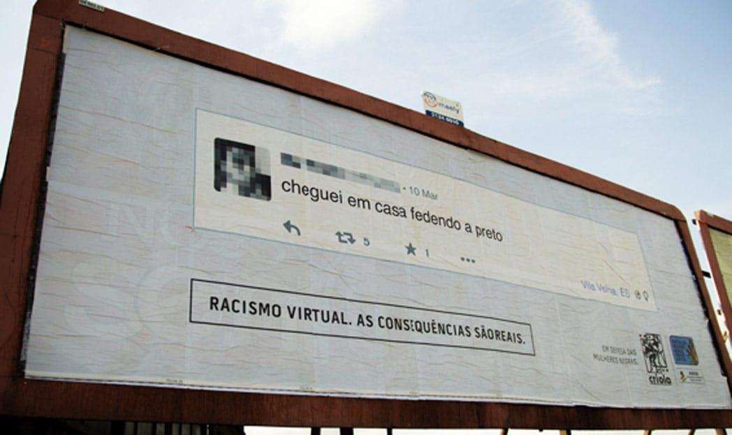 Racismo virtual vira outdoor perto da casa dos agressores