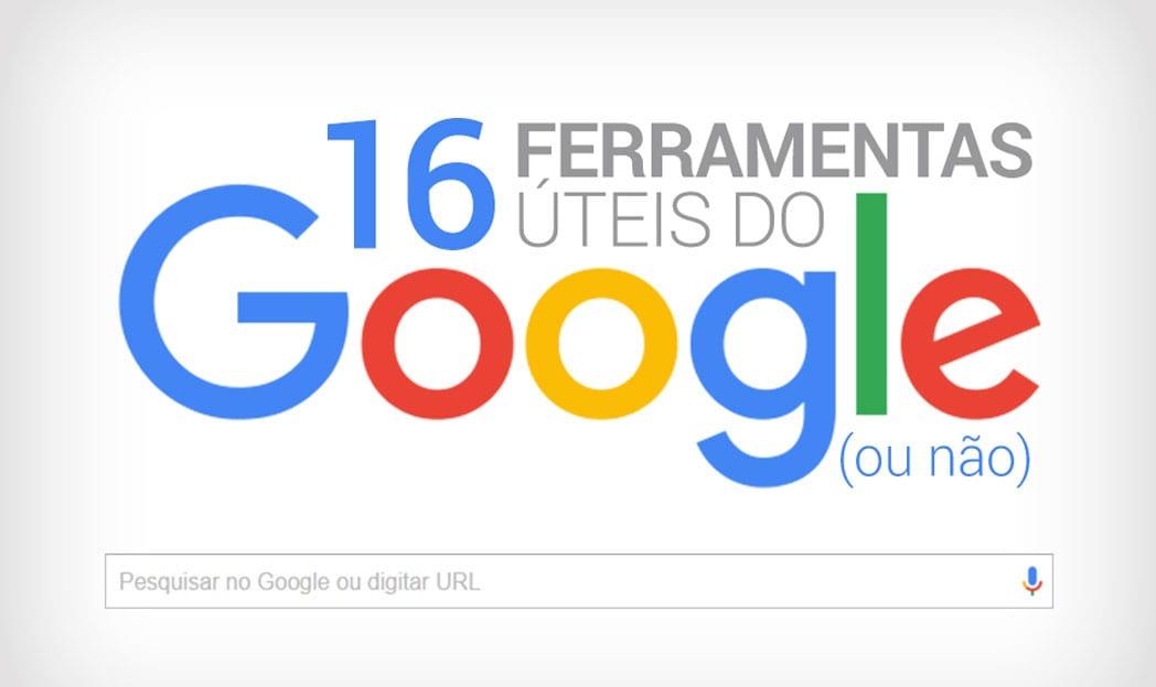 Conheça 16 ferramentas úteis do Google [INFOGRÁFICO]