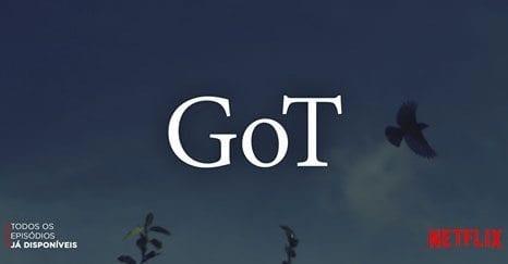 Netflix adiciona todos os episódios de GoT em seu catálogo